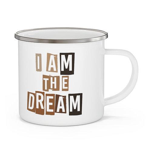 I Am The Dream Mug   Black History   Black Lives Matter Enamel Campfire Mug