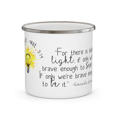 "Amanda Gorman ""There Is Always Light, Be Brave Enough to Be It"" Coffee Mug 12 oz"