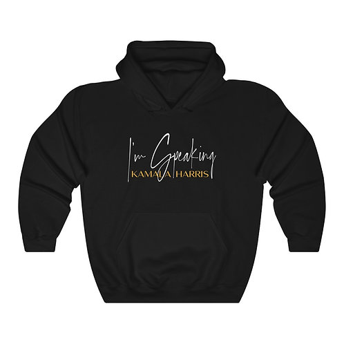 Kamala Harris | Im Speaking | Feminist Hoodie | Womens Unisex Hooded Sweatshirt