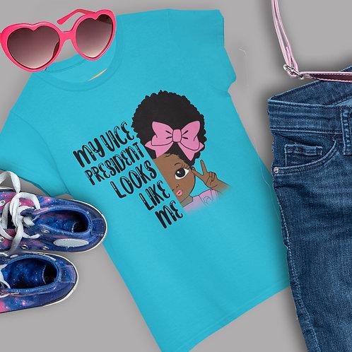 My Vice President Looks Like Me Shirt | Kamala Princess Fit Girls T-Shirt