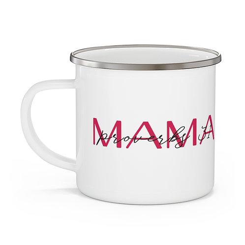 Proverbs 31 Mama Mug | Mothers Day Coffee Cup | Mug 12oz