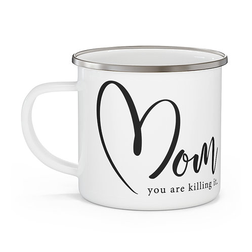 Mom - You're Killing It Mug | Mothers Day Coffee Cup | Mug 12oz