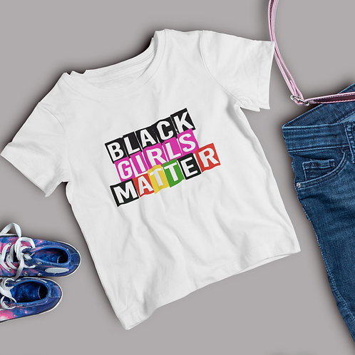 Black Lives Girls Matter Girls Positive Affirmations TShirt Heavy Cotton Tee