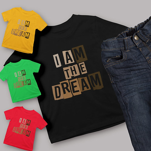 I Am The Dream T-Shirt | Youth Shirt In Honor of Black History Cotton T-Shirt