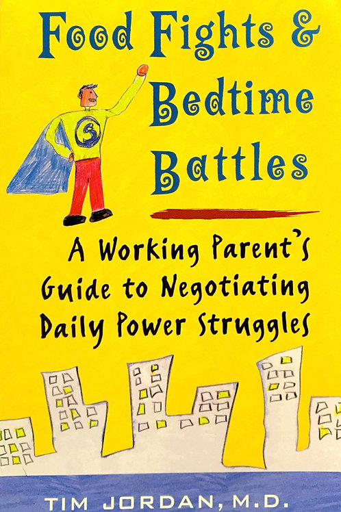 Food Fights and Bedtime Battles Book