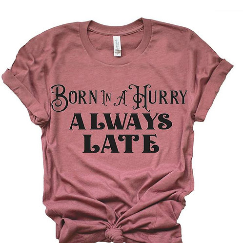 Born In A Hurry