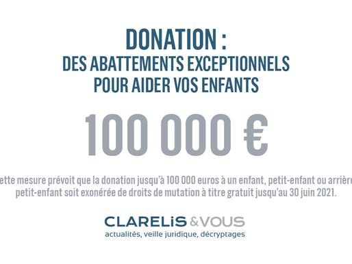 Donation : des abattements exceptionnels pour aider vos enfants