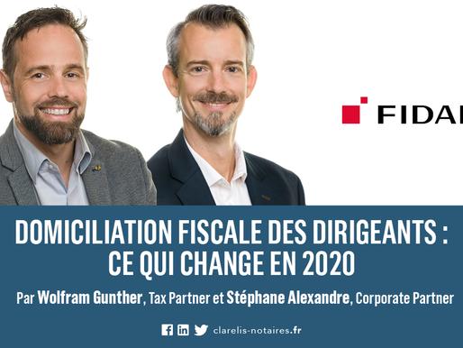 Domiciliation fiscale des dirigeants : ce qui change en 2020