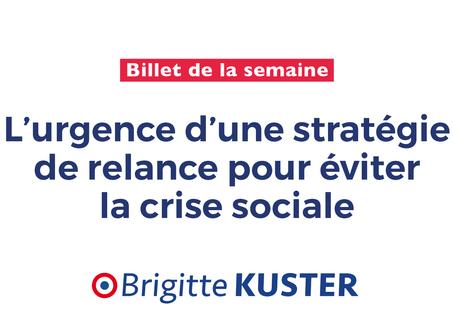 L'urgence d'une stratégie de relance pour éviter la crise sociale