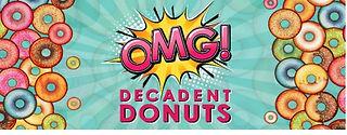 OMG Decadant Donuts.jpg