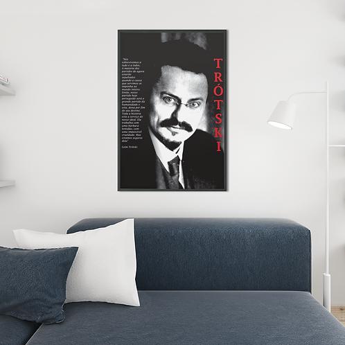 Poster Emoldurado -  Linha Trotski frases