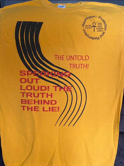 SPEAKING OUT LOUD THE TRUTH BEHIND THE LIE T-SHIRT