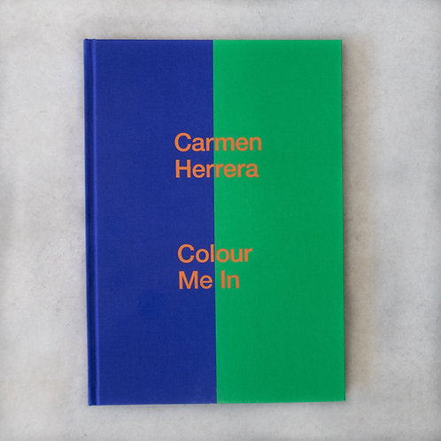 Carmen Herrera: Colour Me In