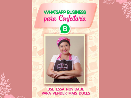 Whatsapp Business para Confeitaria