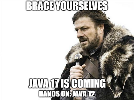 brace yourselves java 17 is coming (1/6)