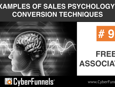 19 EXAMPLES OF SALES PSYCHOLOGY AND CONVERSION TECHNIQUES #9 - FREE ASSOCIATION
