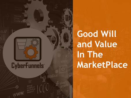 GOODWILL AND VALUE IN THE MARKETPLACE