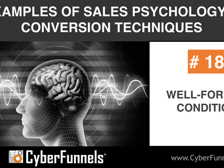 19 EXAMPLES OF SALES PSYCHOLOGY AND CONVERSION TECHNIQUES #18 - WELL-FORMED CONDITION