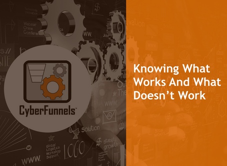 #1 - KNOWING WHAT WORKS AND WHAT DOESN'T WORK