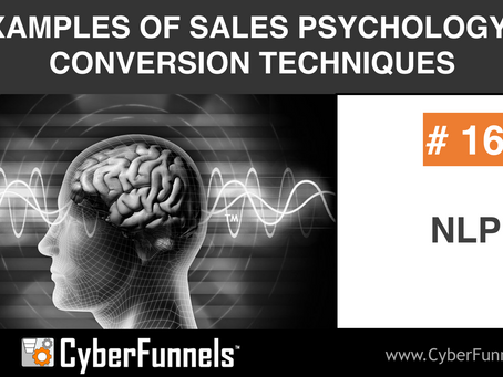 19 EXAMPLES OF SALES PSYCHOLOGY AND CONVERSION TECHNIQUES #16 - NLP