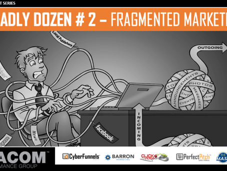 COMPANY KILLER # 2 – FRAGMENTED MARKETING