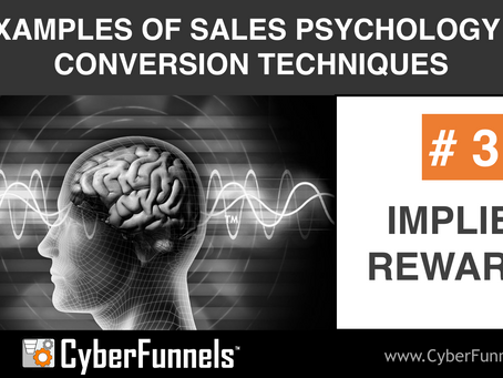 19 EXAMPLES OF SALES PSYCHOLOGY AND CONVERSION TECHNIQUES #3 - IMPLIED REWARDS