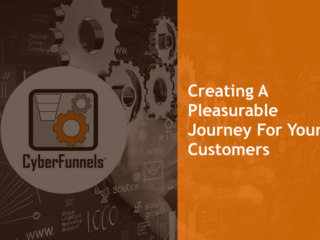 CREATING A PLEASURABLE JOURNEY FOR YOUR CUSTOMERS