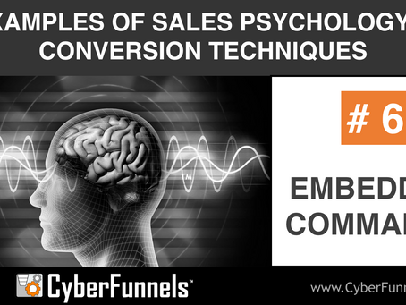 19 EXAMPLES OF SALES PSYCHOLOGY AND CONVERSION TECHNIQUES #6 - EMBEDDED  COMMANDS