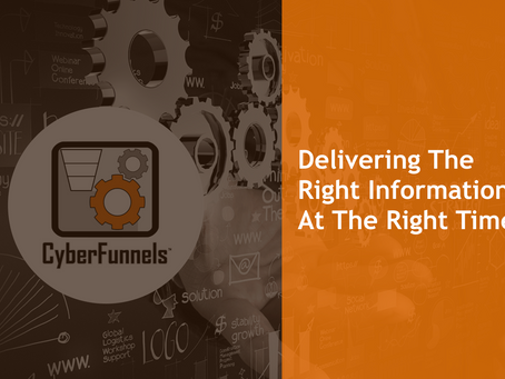 DELIVERING THE RIGHT INFORMATION AT THE RIGHT TIME