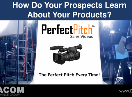 PERFECT PITCH SALES VIDEO #10 - How Do Your Prospects Learn About Your Products?