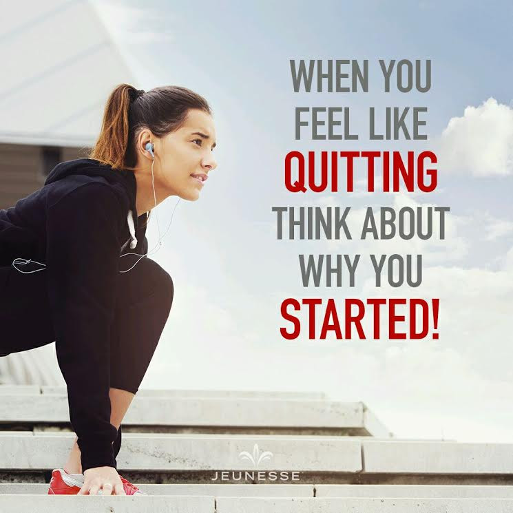 Aforisma Motivazione : When you feel like quitting, think about why you started! - Jeunesse