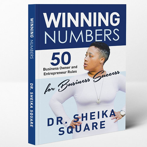 Winning Numbers- 50 Business Owner and Entrepreneur Rules for Business Success