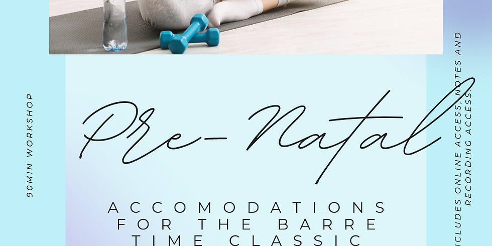 Pre-Natal accomodations for Barre Time