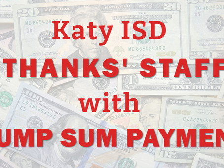 Katy ISD Staff to Receive 'Thank You' Payment; New District Leaders Appointed at Board Meeting