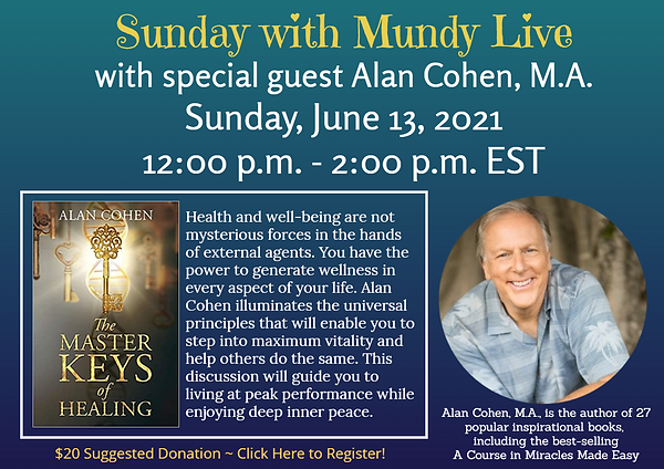 Sunday Live with Alan Cohen for cc and w