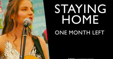 Staying Home: One Month Left