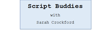 Script Buddies - learn how to write scripts with Sarah Crockford