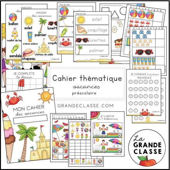 Cahier thématique vacances préscolaire