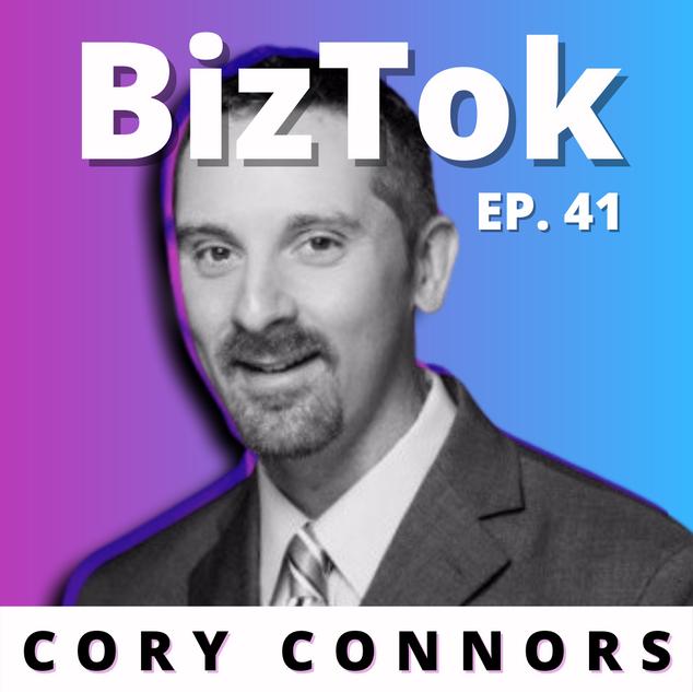 Cory Connors - Corygated - BizTok - Ep.41