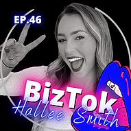 BizTok Podcast - Hallee Smith.png