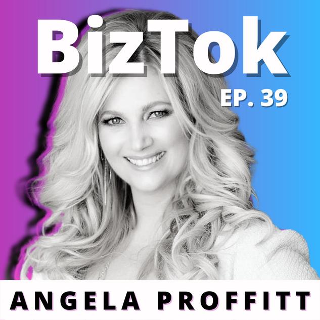 Angela Proffitt - BizTok - Ep.39 Artwork