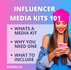 INFLUENCER MEDIA KITS 101: WHAT'S A MEDIA KIT, WHY YOU NEED ONE, AND WHAT TO INCLUDE