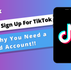 Why You Need a Second TikTok Account