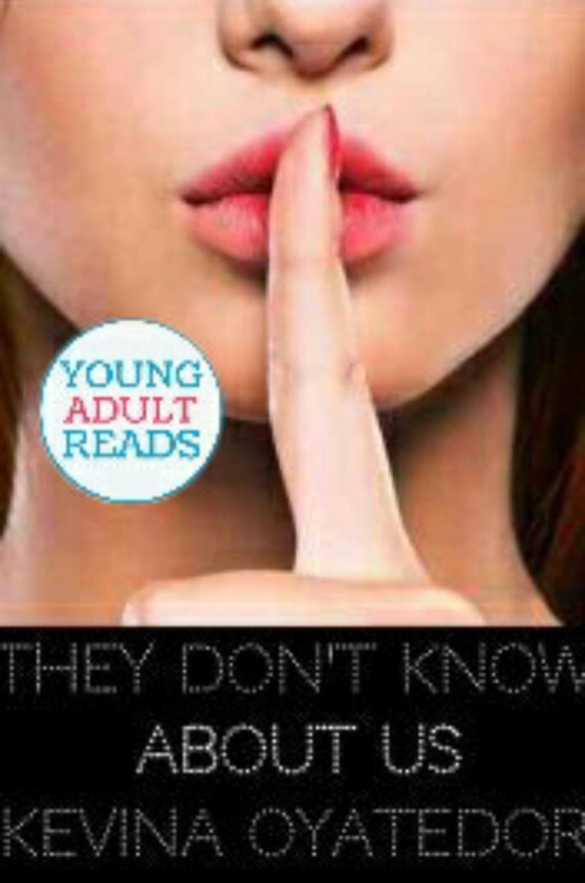 They Don't Know About Us, Kevina Oyatedor, affordable book editor
