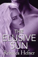 The Elusive Sun, Rebecca Hefner, Proofre
