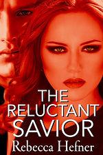 The Reluctant Savior, Rebecca Hefner, Ed