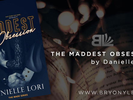 THE MADDEST OBSESSION, by Danielle Lori