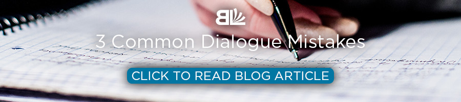 common dialogue mistakes, writing tips, writing advice, affordable book editor