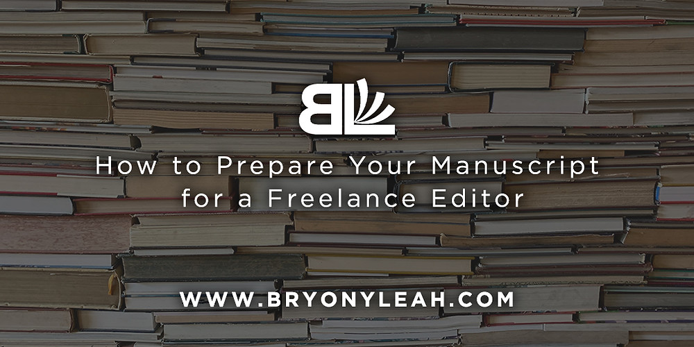 how to prepare your manuscript for a freelance editor