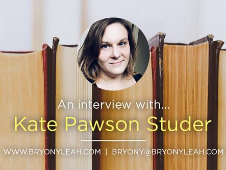 Author Interview: Kate Pawson Studer